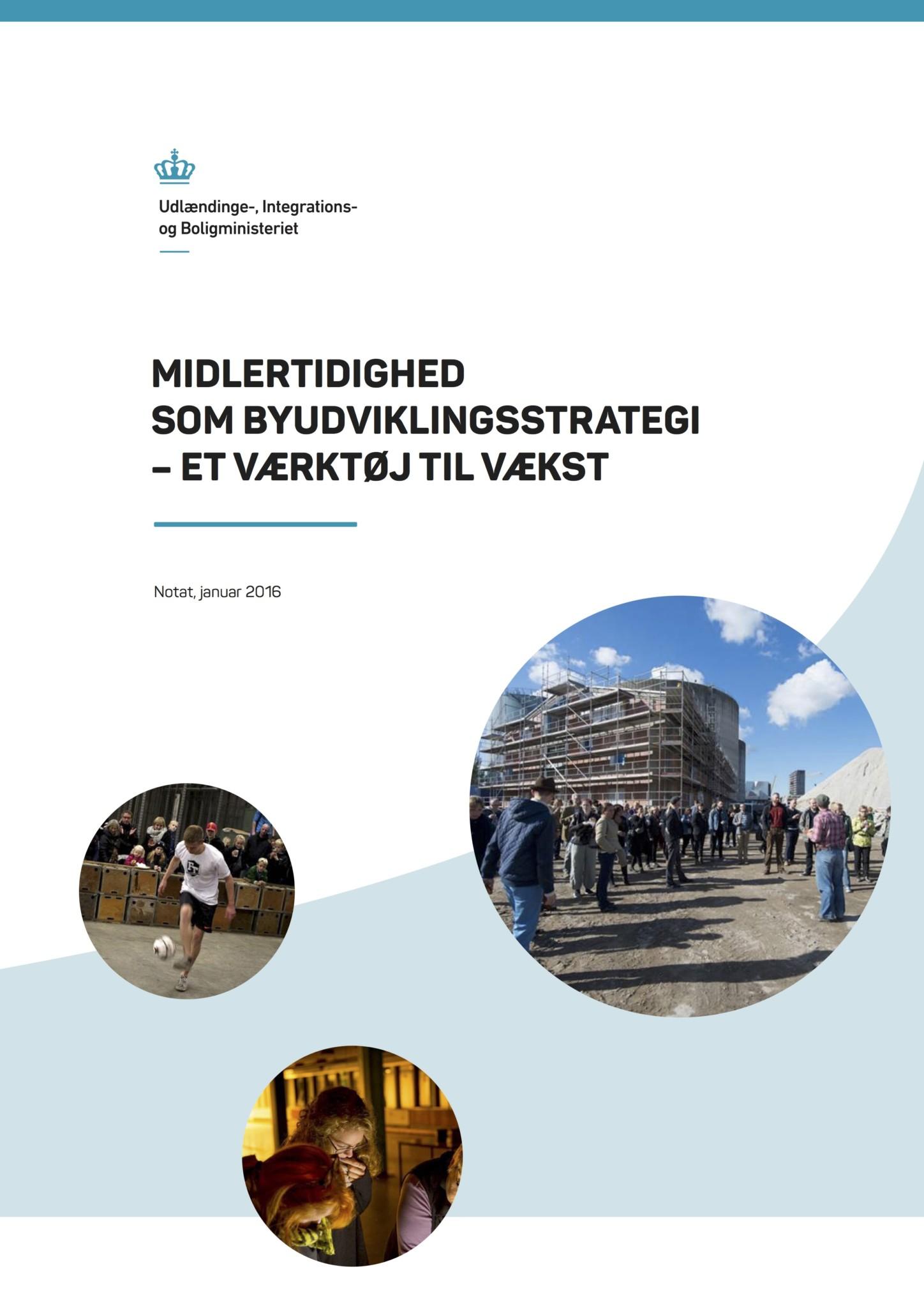 Midlertidighed som byudviklingsstrategi